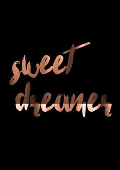 Sweet Dreamer Print, Copper and black poster, copper foil art, bedroom poster, copper trend, scandi decor, dream print, copper typography BUY ANY 2 PRINTS AND GET THE 3RD FOR FREE! Please checkout with 2 and put in the notes on checkout which design you would like for free :) (Please note that the free print must be from our current collection and not a custom design) The Details ▶ This is a real gold, silver or copper foil print. The prints are foiled by hand. ▶ All prints are either A4…