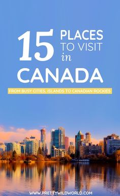 #CANADA #NORTHAMERICA #TRAVEL | Places to visit in Canada | Canada travel | Canada holidays | What to do in Canada | Visit Canada | Canada destinations | Trip to Canada | Holidays in Canada | Places to see in Canada