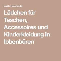 Lädchen für Taschen, Accessoires und Kinderkleidung in Ibbenbüren