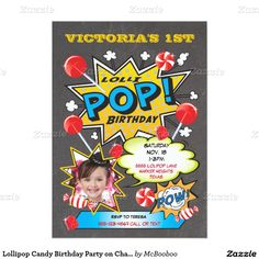 Lollipop Candy Birthday Party on Chalkboard 5x7 Paper Invitation Card. So cute, love the comic book look and bright colors.