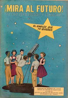 El Departamento del Trabajo de Puerto Rico publicó en 1962 una guía, tipo cómic, para la búsqueda de trabajo. El artista del cómic fue Ismael Rodríguez Báez.