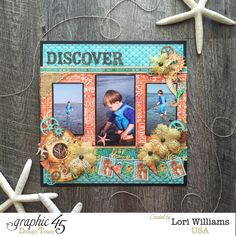 Voyage Beneath the Sea Collection Layout by Lori Williams designing for Graphic 45