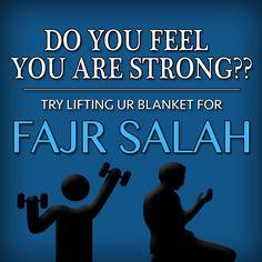FAJR SALAH - Do You Feel You Are Strong?? Try Lifting Ur Blanket For FAJR SALAH