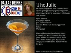 Dallas Drinks: The Julie (bourbon, ginger, sweet vermouth, bitters)
