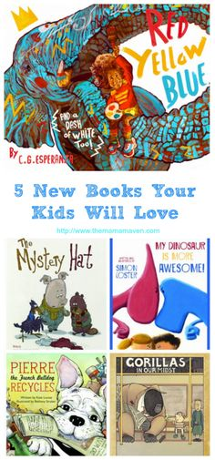 5 New Books That Your Kids Will Love | The Mama Maven Blog