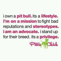 I love pitbulls ::: end BSL ::: don't bully my breed