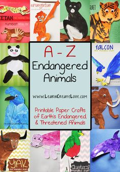 A-Z Endangered Animal Crafts | LearnCreateLove.com. Includes facts and a free printable craft for each animal.