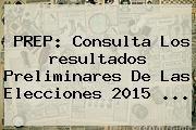 http://tecnoautos.com/wp-content/uploads/imagenes/tendencias/thumbs/prep-consulta-los-resultados-preliminares-de-las-elecciones-2015.jpg Resultados elecciones 2015. PREP: Consulta los resultados preliminares de las Elecciones 2015 ..., Enlaces, Imágenes, Videos y Tweets - http://tecnoautos.com/actualidad/resultados-elecciones-2015-prep-consulta-los-resultados-preliminares-de-las-elecciones-2015/