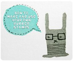 Lots of fun ideas for making and using eraser stamps!