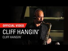 Eli Degibri: 'Cliff Hangin'' - the T/T from his 2015 album.