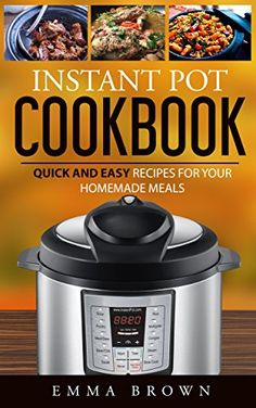 INSTANT POT COOKBOOK: Quick and Easy Recipes for Your Hom... https://www.amazon.com/dp/B01MSWGXBV/ref=cm_sw_r_pi_dp_x_ZqgwybGT9P3CG