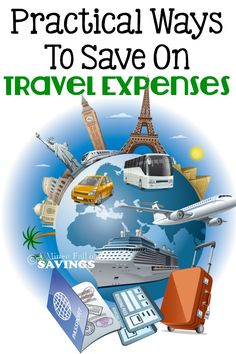 Practical Ways To Save On Travel Expenses