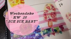 Plan With Me ♡  Wochendeko ♡ KW 28/2017 *ICE ICE BABY*
