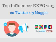 Expo2015, quali sono gli autori più influenti su Twitter?