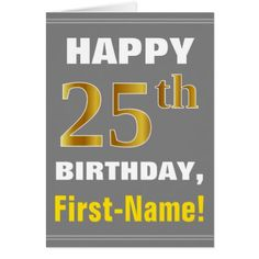 Bold Gray Faux Gold 25th Birthday w/ Name Card - toddler halloween ideas gifts persents special unique