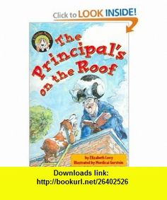 The Principals on the Roof A Fletcher Mystery (Fletcher Mysteries) (9781595196996) Elizabeth Levy, Mordicai Gerstein , ISBN-10: 1595196994  , ISBN-13: 978-1595196996 ,  , tutorials , pdf , ebook , torrent , downloads , rapidshare , filesonic , hotfile , megaupload , fileserve