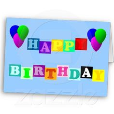 Happy Birthday with Balloons Greeting Card.