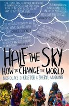 Fishpond Australia, Half the Sky: How to Change the World by Sheryl WuDunn Nicholas D Kristof. Buy Books online: Half the Sky: How to Change the World, ISBN Sheryl WuDunn Nicholas D. Great Books, New Books, Books To Read, This Is A Book, The Book, Book Log, Reading Lists, Book Lists, Reading Room