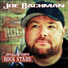@Joe Bachman Hits SiriusXM The Highway with Small Town Rock Stars