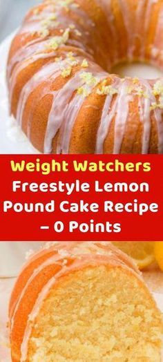 Weight Watchers Freestyle Lemon Pound Cake Recipe – 0 Points rezepte Pin on Food Weight Watcher Desserts, Weight Watchers Snacks, Weight Watchers Kuchen, Weight Watchers Fluff Recipe, Weight Watcher Points, Weight Watchers Cupcakes, Weight Watcher Girl, Weight Watchers Motivation, Weight Watchers Cheesecake
