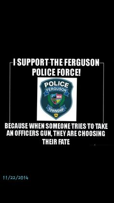 Exactly. It seems some are overlooking or conveniently forgetting the fact that he was trying to get Officer Wilson's gun. It was and is a matter of life and death!