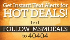 You've asked for it and we're excited to now make Hot Deal Text Alerts available to you!