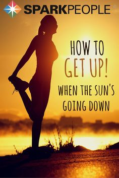 It's hard to workout in the dark but sometimes that's the only time you have to do it. We give you some awesome advice for fitting in your exercise when you lack the motivation--and the sun.