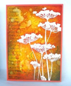 """By Theresa Miers. Background made with Distress re-inkers sprays, a stencil, some sponging, & water flicks. Flower heat embossed with white powder. (Flower stamp from Donna Downey's """"Insightful Meadow"""" set by Unity.) Words & flourish stamped. See more details on her website."""
