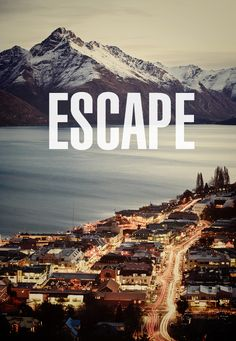 escape and find yourself