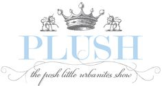 Plush, a luxury source for babies and toddlers, hosting their annual show for urbanites
