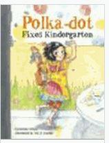 Polka-dot fixes kindergarten [electronic resource] Urdahl, Catherine.  Follett eBook Reviews: 0 On the first day of kindergarten, Polka-dot uses the fix-it kit her grandpa has prepared for her to help make a friend.  Subject: First week of school, Kindergarten