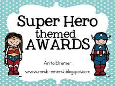 superhero school theme slogan | Super+Hero+Themed+Awards.png