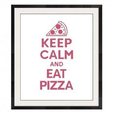 Keep Calm and Eat Pizza Cross Stitch