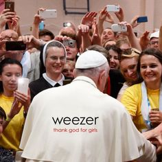 Weezer - Thank God For The Girls