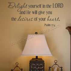 DELIGHT YOURSELF IN THE LORD Christian Wall Quote