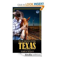 Blue Moon Over Texas (Lone Star Cowboys) by Tori Scott 4.8 Stars! $0.99 More For Less Online Kindle Deals & Freebies www.moreforlessonline.com