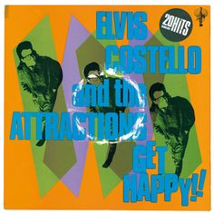 Elvis Costello and the Attractions -  Get Happy!!