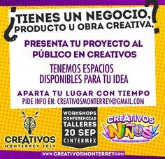 No pierdas tiempo creativosmonterrey@gmail.com o www.creativosmonterrey.com