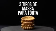 Aprenda a fazer três massas bases clássicas da confeitaria francesa: Brisée, Sablée e Sucrée! Types Of Tarts, Types Of Pie, Pastry Recipes, Baking Recipes, Dessert Recipes, Desserts, Tart Shells, Pastry Chef, Bakery