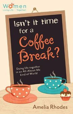 Isn't It Time for a Coffee Break?: Doing Life Together in an All-About-Me Kind of World (Circle of Friends) by Amelia Rhodes. $9.99. Publisher: Barbour Books (January 1, 2013). Series - Circle of Friends. Publication: January 1, 2013. Author: Amelia Rhodes