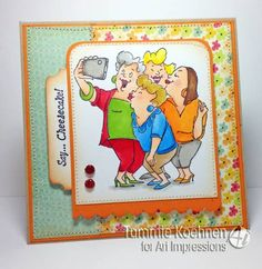 Art Impressions Stamps, Picture Perfect Girlfriends by Tammie27 - Cards and Paper Crafts at Splitcoaststampers