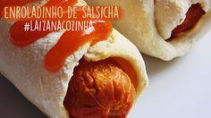 Dicas da Laiza: #LaizanaCozinha - Enroladinho de Salsicha Fácil (3...
