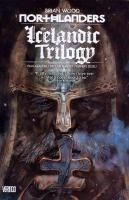 Northlanders. Volume 7, The icelandic trilogy / Brian Wood