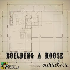 On Building Our Own Home