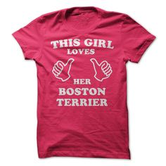 This Girl Loves Her Boston Terrier