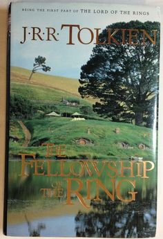 The Fellowship of the Ring - JRR Tolkien / 1 - of Lord of the Rings (2001, HC)