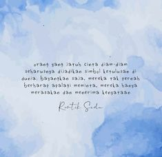 People Quotes, Me Quotes, Qoutes, Quotes Lucu, Allah Quotes, Quotes Indonesia, Feeling Sad, Quote Aesthetic, In My Feelings