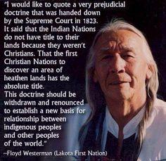 - Floyd Westerman (Lakota First Nation)