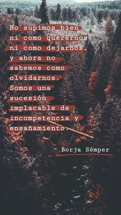 No supe ni como. Tumblr Quotes, Sad Quotes, Book Quotes, Quotes To Live By, Life Quotes, Inspirational Quotes, Cool Phrases, Sad Love, Love Messages