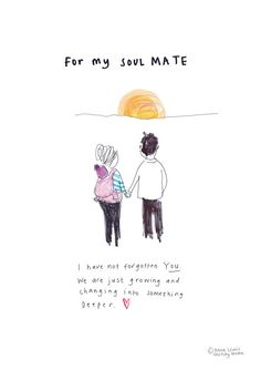 For my Soul Mate print from the popular sketchy muma series written and illustrated by Anna Lewis. A signed print from the original hand drawn Mommy Quotes, Fathers Day Quotes, Husband Quotes, Daughter Quotes, Love Quotes For Him, Family Quotes, Cute Quotes, Young Mom Quotes, Son Quotes